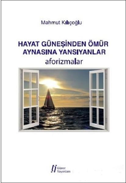 Hayat Güneşinden Ömür Aynasına Yans.pdf