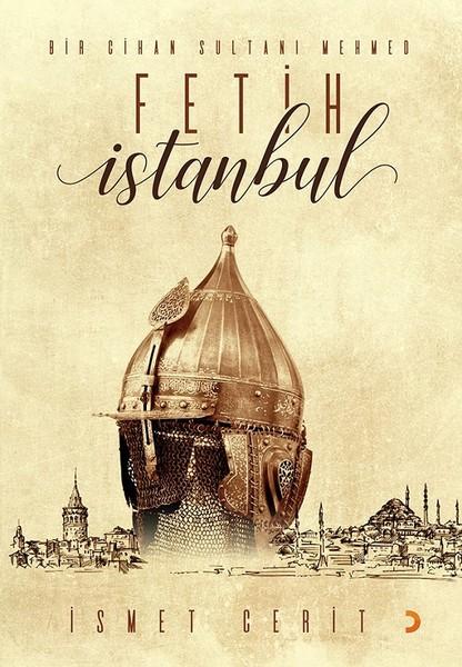 Bir Cihan Sultanı Mehmed Fetih İstanbul.pdf