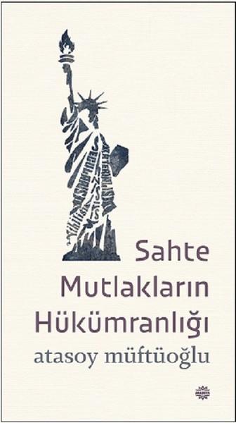 Sahte Mutlakların Hükümdarlığı.pdf