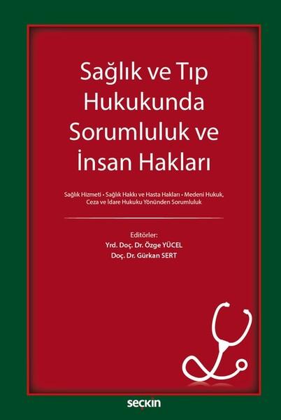 Sağlık ve Tıp Hukunda Sorumluluk ve İnsan Hakları.pdf