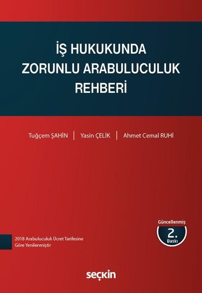 İş Hukukunda Zorunlu Arabuluculuk Rehberi.pdf