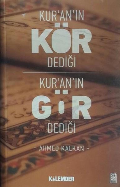 Kur'an'ın Kör Dediği Kur'an'ın Gör Dediği.pdf
