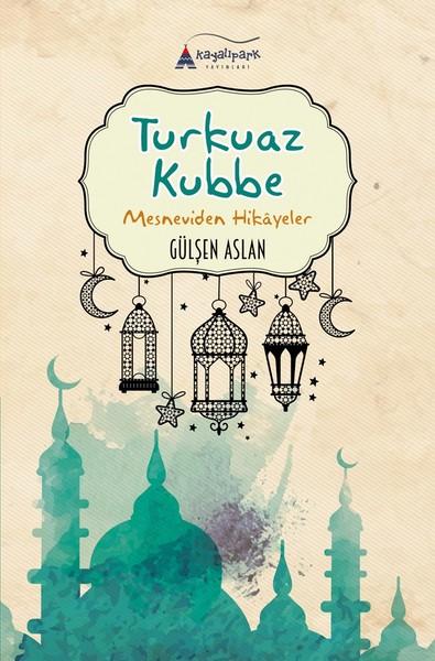 Turkuaz Kubbe-Mesneviden Hikayeler.pdf