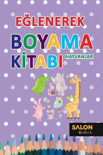 Eğlenerek Boyama Kitabı-Hayvanlar.pdf