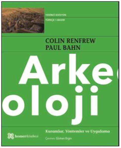 Arkeoloji Kuramlar Yöntemler ve Uygulama.pdf