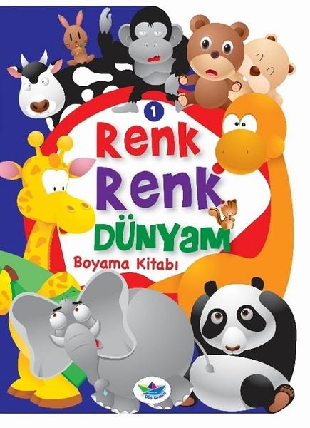 Renk Renk Dünyam 1 Hayvanlar Boyama Kitabı Kolektif Fiyatı