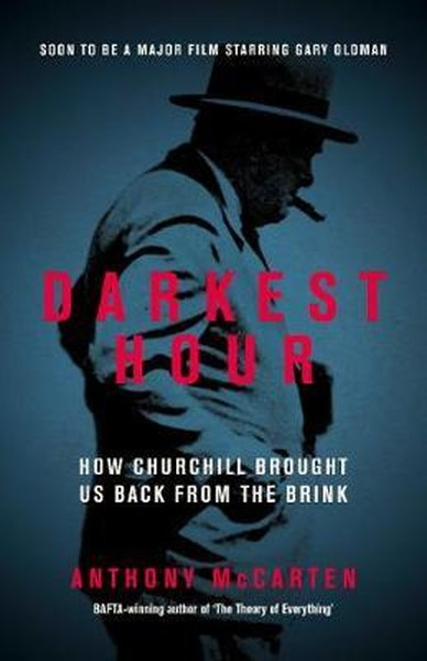 Darkest Hour: How Churchill Brought us Back from the Brink.pdf