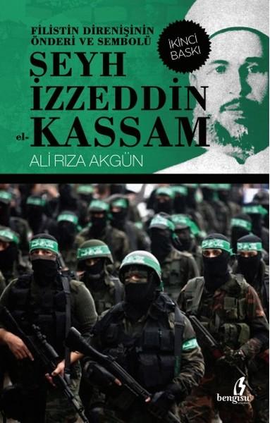 Filistin Direnişinin Önderi ve Sembolü Şeyh İzzeddin el-Kassam.pdf