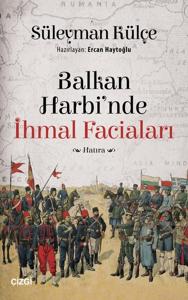 Balkan Harbinde İhmal Faciaları.pdf