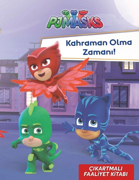 PJ Maskeliler-Kahraman Olma Zamanı!-Çıkartmalı Faaliyet Kitabı.pdf