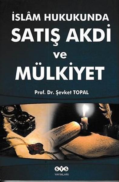 İslam Hukukunda Satış Akdi ve Mülkiyet.pdf
