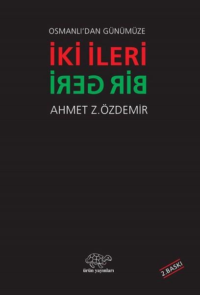 Osmanlıdan Günümüze İki ileri Bir Geri.pdf
