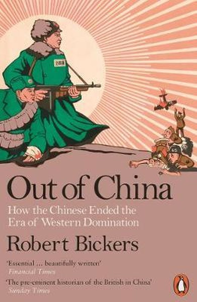 Out of China: How the Chinese Ended the Era of Western Domination.pdf