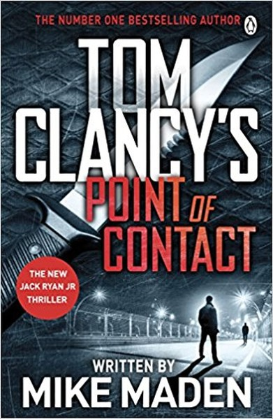 Tom Clancys Point of Contact: INSPIRATION FOR THE THRILLING AMAZON PRIME SERIES JACK RYAN.pdf