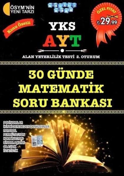 YKS AYT 30 Günde Matematik Konu Özetli Soru Bankası.pdf