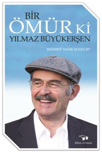 Bir Ömür Ki Yılmaz Büyükerşen.pdf
