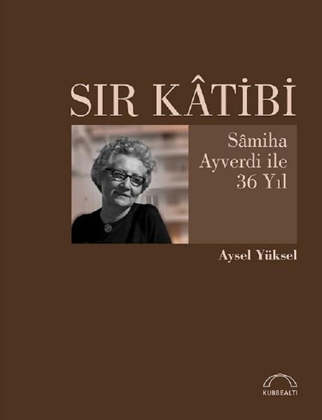 Sır Katibi-Samiha Ayverdi ile 36 Yıl.pdf