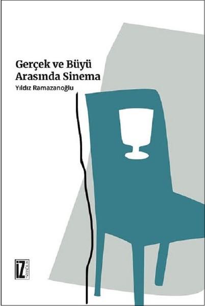Gerçek ve Büyü Arasında Sinema.pdf