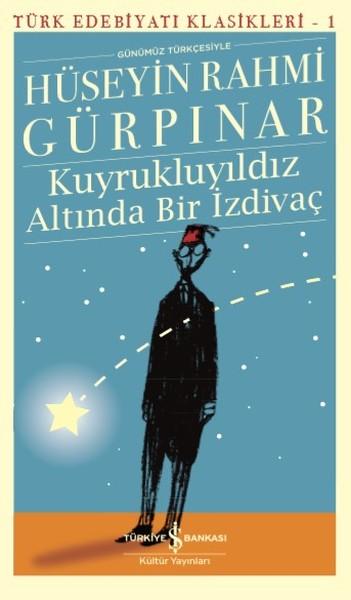 Kuyrukluyıldız Altında Bir İzdivaç-Türk Edebiyat Klasikleri 1.pdf