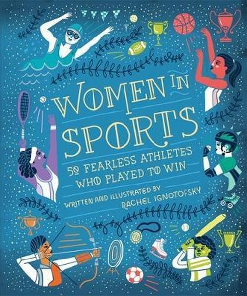 Women in Sport: Fifty Fearless Athletes Who Played to Win.pdf