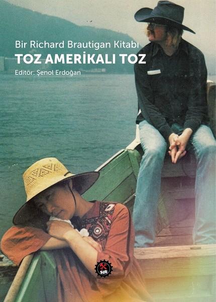 Bir Richard Brautigan Kitabı-Toz Amerikalı Toz.pdf