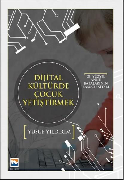 Dijital Kültürde Çocuk Yetiştirmek.pdf