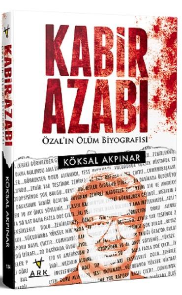 Kabir Azabı-Özalın Ölüm Biyografisi.pdf