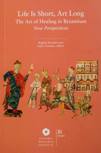 Life is Short, Art Long The Art of Healing in Byzantium New Perspectives.pdf