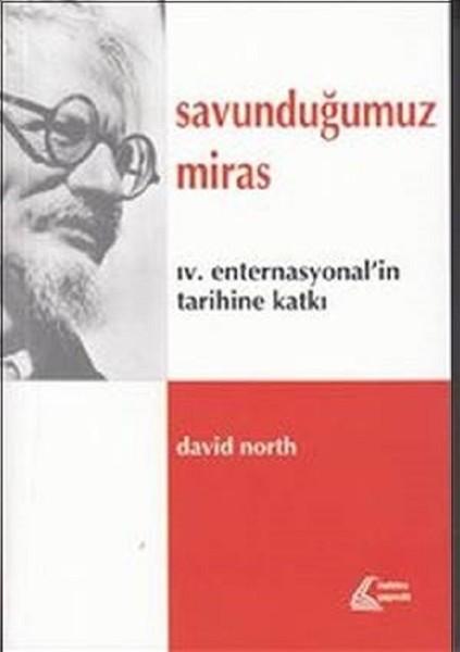 Savunduğumuz Miras-IV. Enternasyonalin Tarihine Katkı.pdf