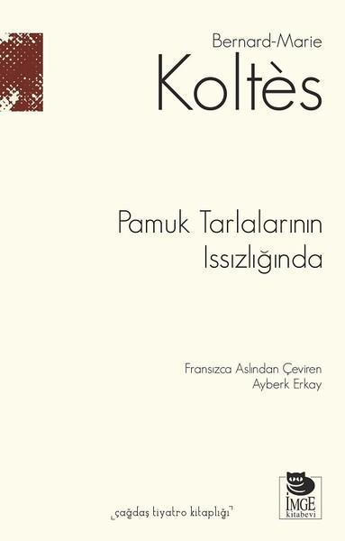 Pamuk Tarlalarının Issızlığında.pdf
