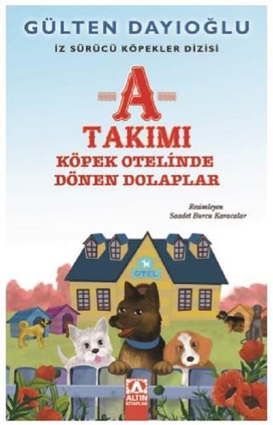 A Takımı-Köpek Otelinde Dönen Dolaplar-İz Sürücü Köpekler 9.pdf