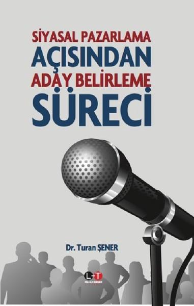 Siyasal Pazarlama Açısından Aday Belirleme Süreci.pdf