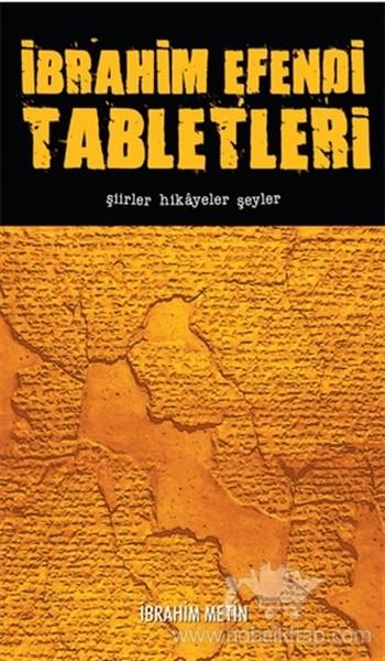 İbrahim Efendi Tabletleri-Şiirler Hikayeler Şeyler.pdf