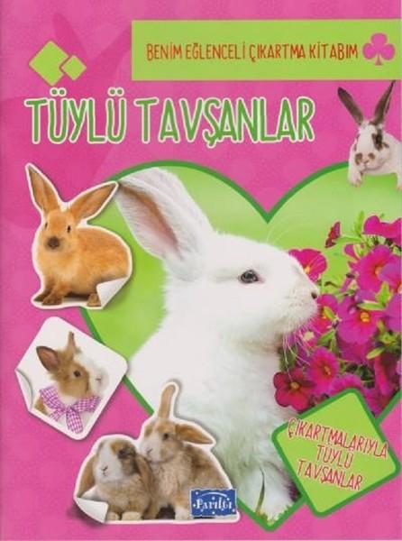 Tüylü Tavşanlar-Benim Eğlenceli Çıkartma Kitabım.pdf