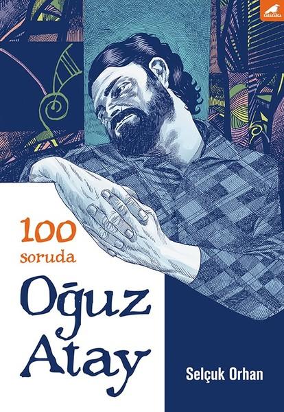 100 Soruda Oğuz Atay.pdf