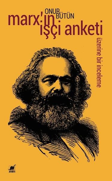 Marxın İşçi Anketi Üzerine Bir İnceleme.pdf