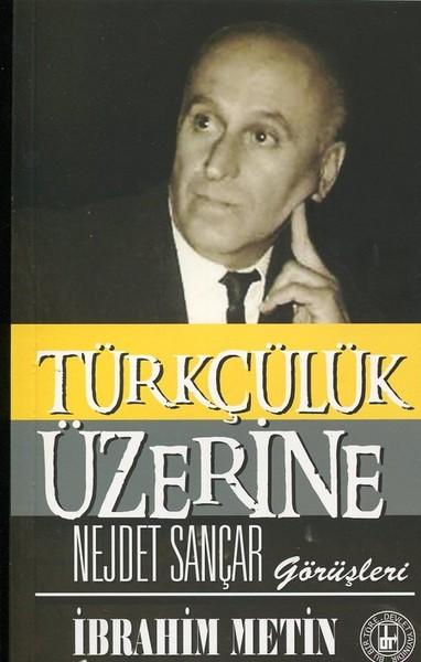 Türkçülük Üzerine Nejdet Sançar Görüşleri.pdf