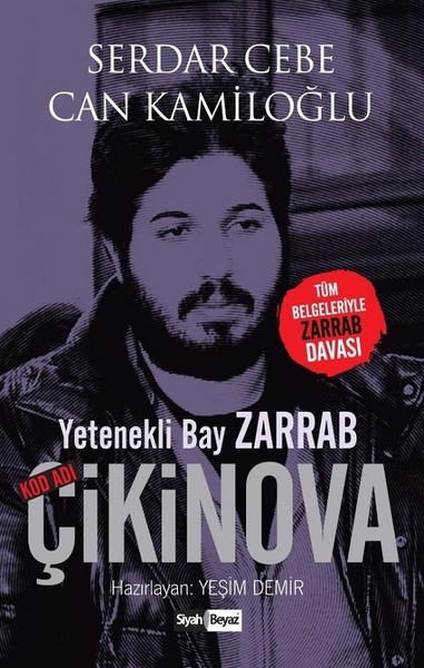 Yetenekli Bay Zarrab-Kod Adı Çikinova.pdf