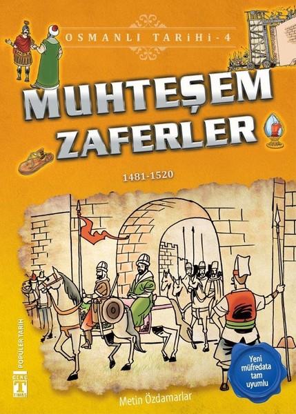 Muhteşem Zaferler-Osmanlı Tarihi 4.pdf