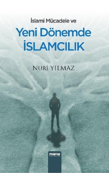 İslami Mücadele ve Yeni Dönemde İslamcılık.pdf