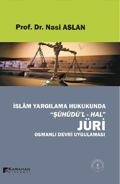 İslam Yargılama Hukukunda Şühudül-Hal Jüri Osmanlı Devri Uygulaması.pdf