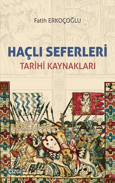 Haçlı Seferleri Tarihi Kaynakları.pdf
