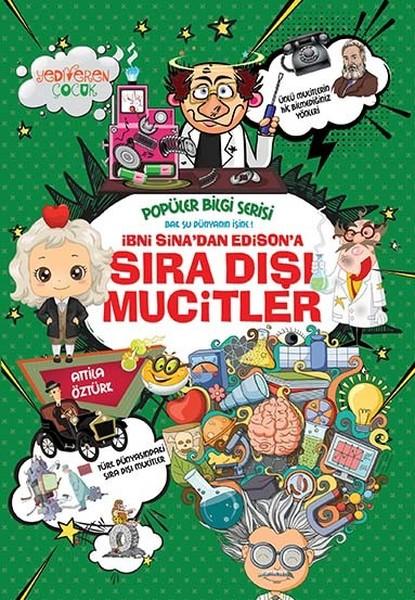 İbni Sinadan Edisona Sıra Dışı Mucitler-Popüler Bilgi Serisi.pdf