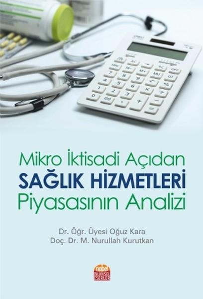 Mikro İktisadi Açıdan Sağlık Hizmetleri Piyasasının Analizi.pdf