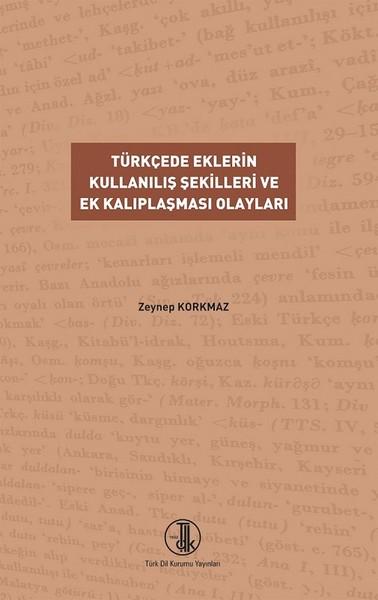 Türkçede Eklerin Kullanılış Şekilleri ve Ek Kalıplaşması Olayları.pdf