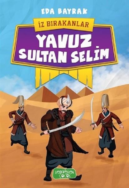 Yavuz Sultan Selim-İz Bırakanlar.pdf