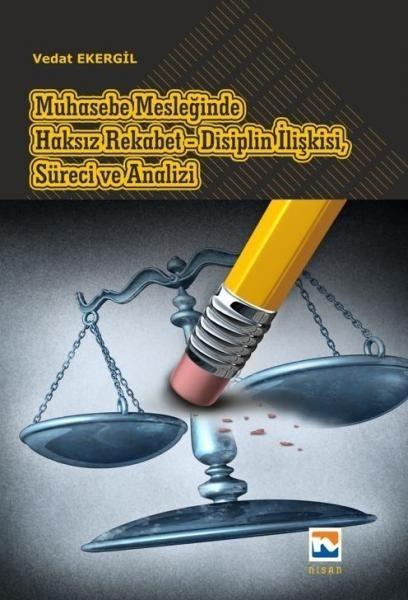 Muhasebe Mesleğinde Haksız Rekabet-Disiplin İlişkisiSüreci ve Analizi.pdf