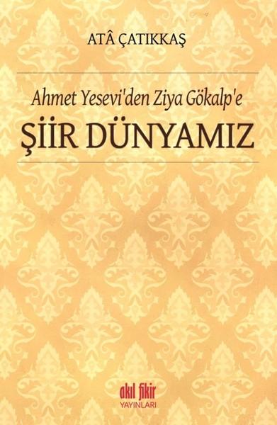 Ahmet Yeseviden Ziya Gökalpe Şiir Dünyamız.pdf