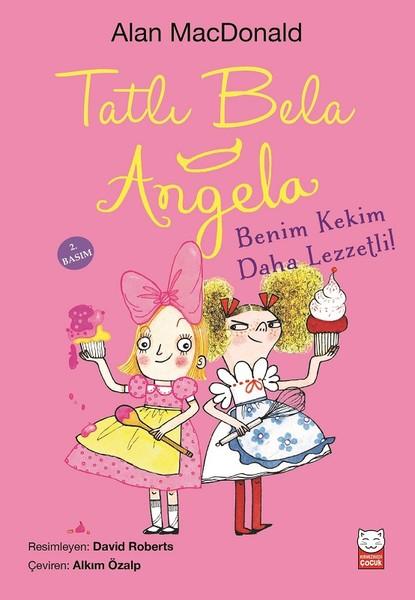 Tatlı Bela Angela-Benim Kekim Daha Lezzetli!.pdf
