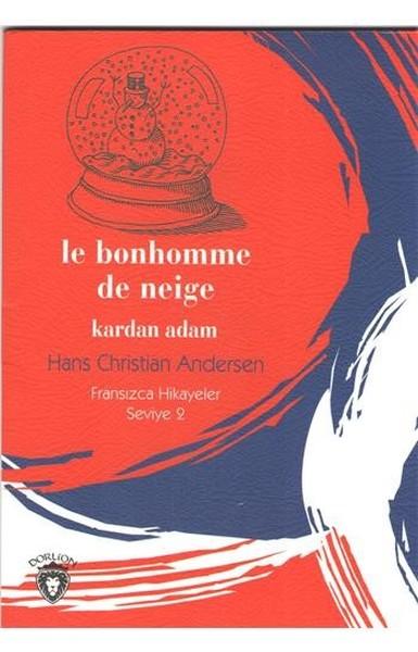 Le Bonhomme De Neige Kardan Adam-Fransızca Hikayeler Seviye 2.pdf
